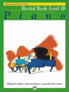 - Basic Piano Course Recital Book 1B Instructional