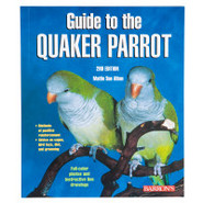 Guide to the Quaker Parrot, 2nd Edition