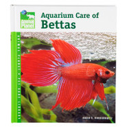 Aquarium Care of Bettas (Animal Planet Pet Care Li