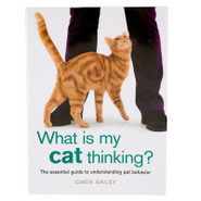 What Is My Cat Thinking?: The Essential Guide to U