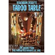 Beachbum Berry's Taboo Table Tiki Cuisine Book
