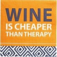 Wine is Cheaper Than Therapy, Cocktail Napkins