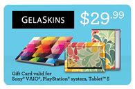 GelaSkins Gift Card - $29.99 SPSSKLG01
